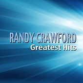 Randy Crawford Greatest Hits by Randy Crawford