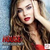 House: Progressive Party, Vol. 5 - EP von Various Artists