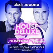 House Deluxe Selected By Victor Perez & Vicente Ferrer (Vol.2) by Various Artists