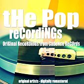 The Pop Recordings (Original Recordings from Cadence Records) by Various Artists