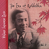 Vintage Japanese Music, The Era of Ryūkōka, Vol. 2 de Various Artists
