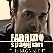 The Moon and I de Fabrizio Spaggiari