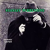 Spring Caper by Stanley Turrentine