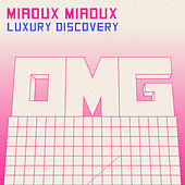 Luxury Discovery by Miaoux Miaoux