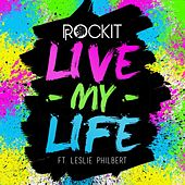 Live My Life (Summer Remix) by Rockit