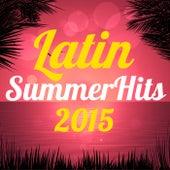 Latin Summer Hits 2015 de Various Artists