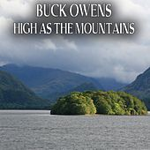 High as the Mountains by Buck Owens