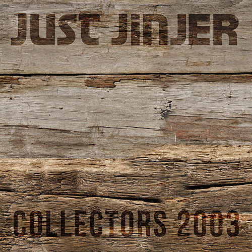Collectors by Just Jinjer