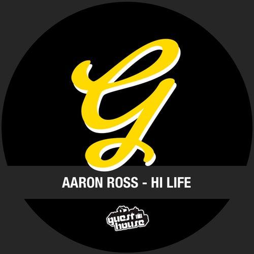 Hi Life by Aaron Ross