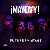 Future Vintage by ¡Mayday!