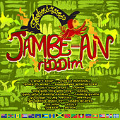 Jambe-An Riddim by Various Artists