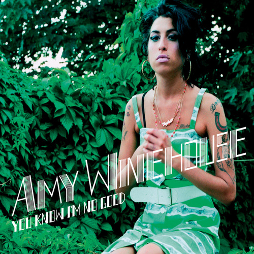 You Know I'm No Good (Remixes) von Amy Winehouse