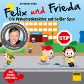 Felix und Frieda - die Verkehrsdetektive auf heißer Spur von Reinhard Horn