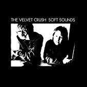 Soft Sounds von Velvet Crush