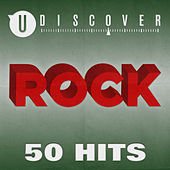 Rock - 50 Hits by uDiscover von Various Artists
