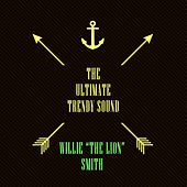 The Ultimate Trendy Sound by Willie