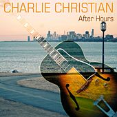 After Hours by Charlie Christian