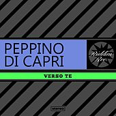 Verso Te by Peppino Di Capri