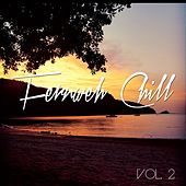 Fernweh Chill, Vol. 2 by Various Artists