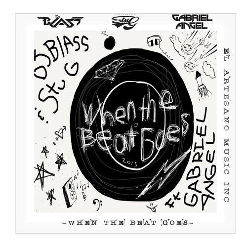 When the Beat Goes (feat. Gabriel Angel) by DJ Blass