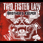 Brother's Keeper by Two Fisted Law