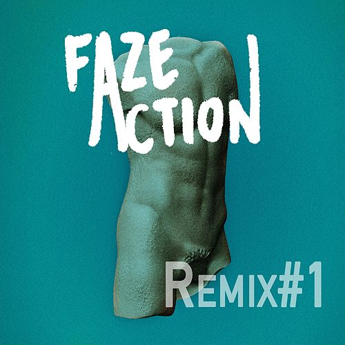 Remixes #1 by Faze Action