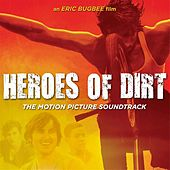 Heroes of Dirt by Various Artists