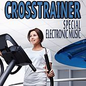 Crosstrainer Special Electronic Music von Various Artists