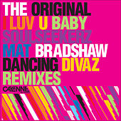 I Luv U Baby (Remixes) by The Original