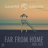 Far from Home (Feat. Cozy) by GAMPER & DADONI