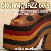 Organic Jazz 60's (Original Recordings) von Various Artists