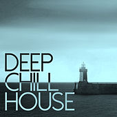 Deep Chill House de Various Artists