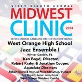 2014 Midwest Clinic: West Orange High School Jazz Ensemble I (Live) de Various Artists