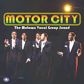 Motor City: The Motown Vocal Group Sound de Various Artists