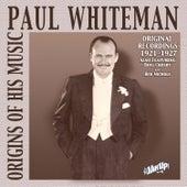 Paul Whiteman: Original Recordings 1921-1927 by Various Artists