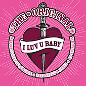 I Luv U Baby de The Original