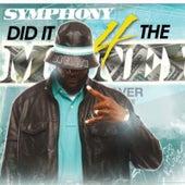 Symphony Did It 4 the Money de Symph