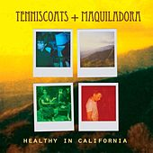 Healthy in California by Tenniscoats