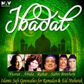 Ibadat (Islamic Sufi Qawwalies for Ramadan & Eid Mubarak) by Various Artists