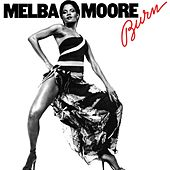 Burn (Deluxe Edition) by Melba Moore