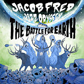 The Battle for Earth de Jacob Fred Jazz Odyssey