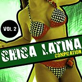 Chica Latina Compilation, Vol. 2 - EP by Various Artists