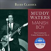 Manish Boy (The Complete Chess Singles Vol. 3 - 1955 - 1956) de Muddy Waters