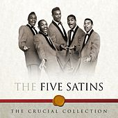 The Crucial Collection de The Five Satins