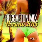 Reggaeton Mix Verano 2015 von Various Artists