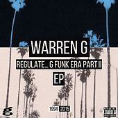 Regulate... G Funk Era Part II The EP von Warren G