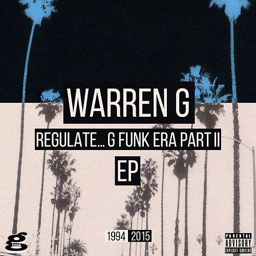 Regulate... G Funk Era Part II The EP by Warren G