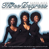 Super Hits by The Three Degrees