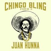 Juan Hunna by Chingo Bling