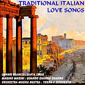 Traditional Italian Love Songs von Various Artists